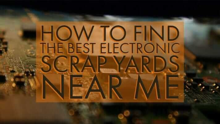 Electronic scrap yards near me